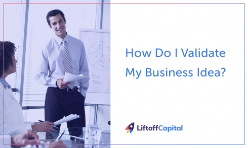 How Do I Validate My Business Idea?