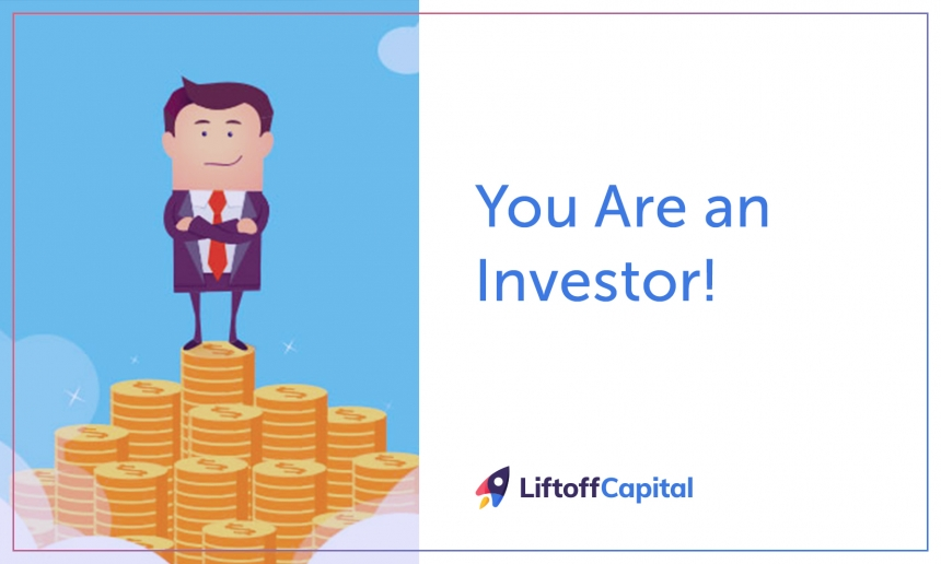 You Are an Investor!