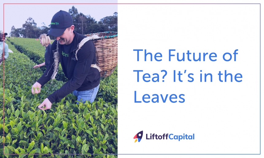 The Future of Tea? It's in the Leaves