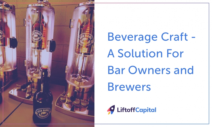 Beverage Craft - A Solution For Bar Owners and Brewers